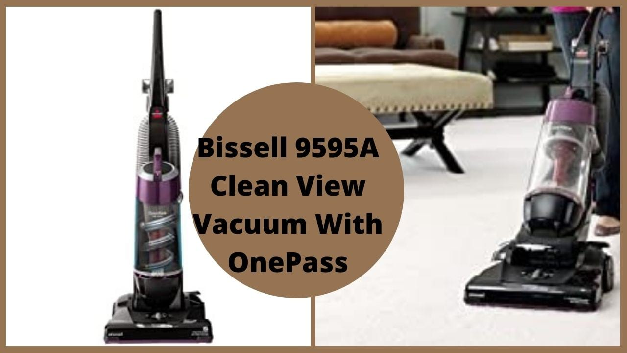 Bissell 9595A cleanview