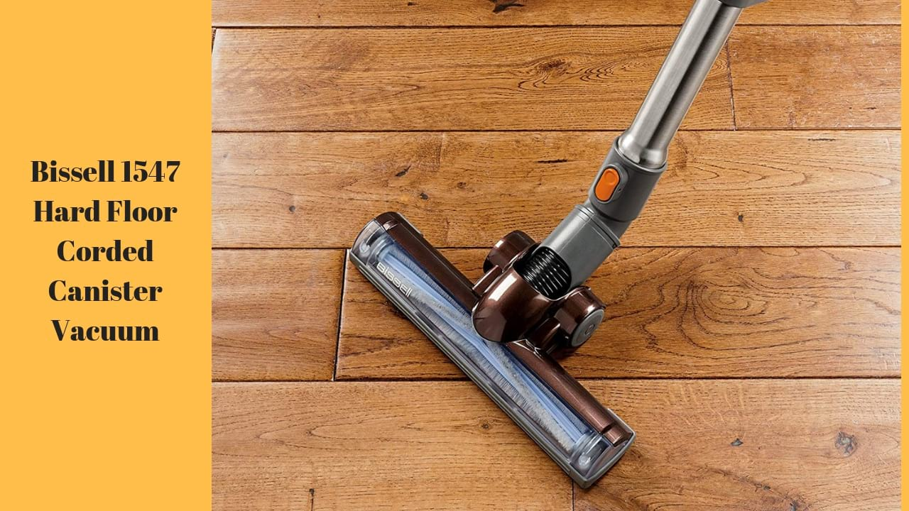 Bissell 1547 Hard Floor Corded Canister Vacuum Review